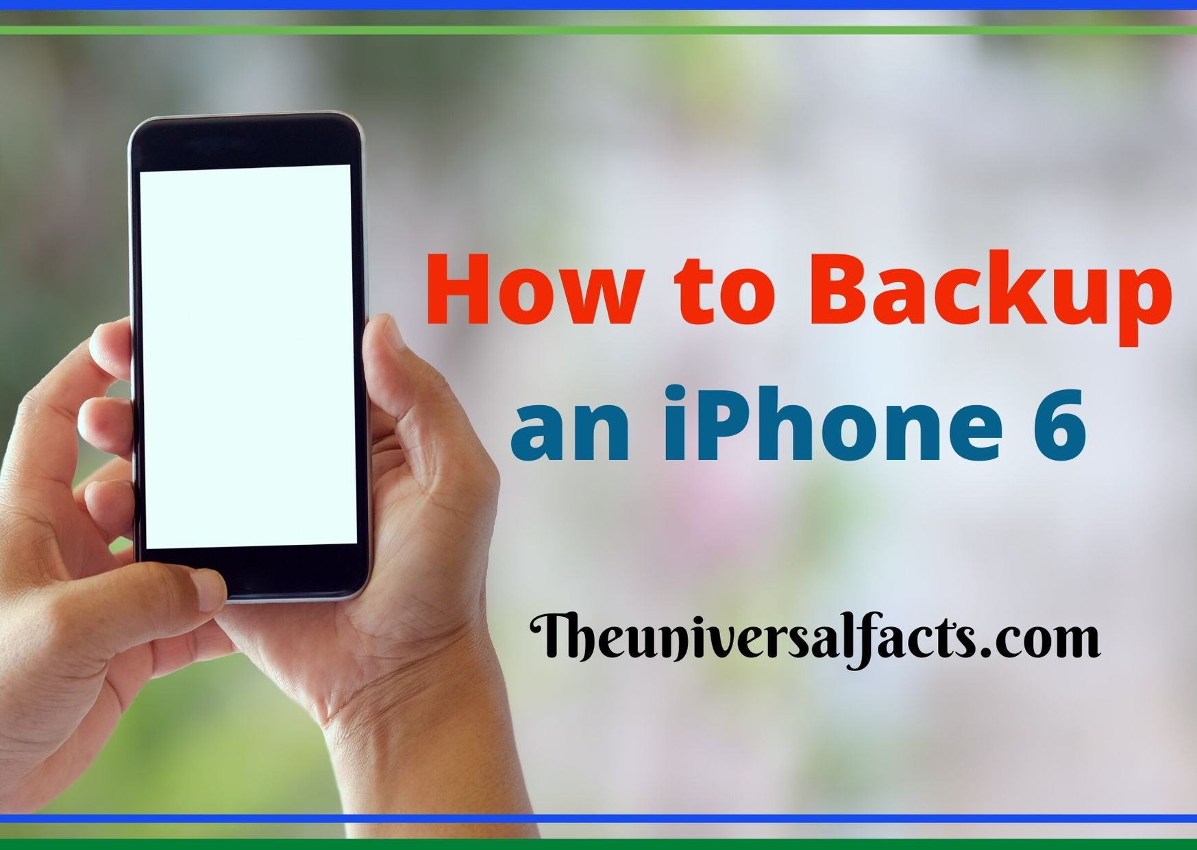 How to Backup an iPhone 6