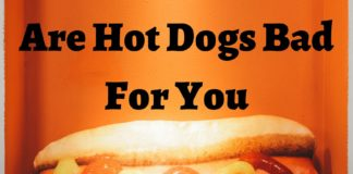 Are Hot Dogs Bad For You