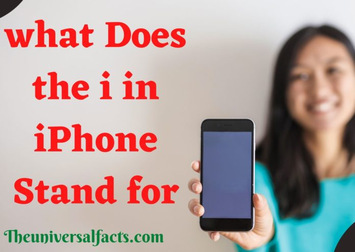 What Does the i in iPhone Stand For