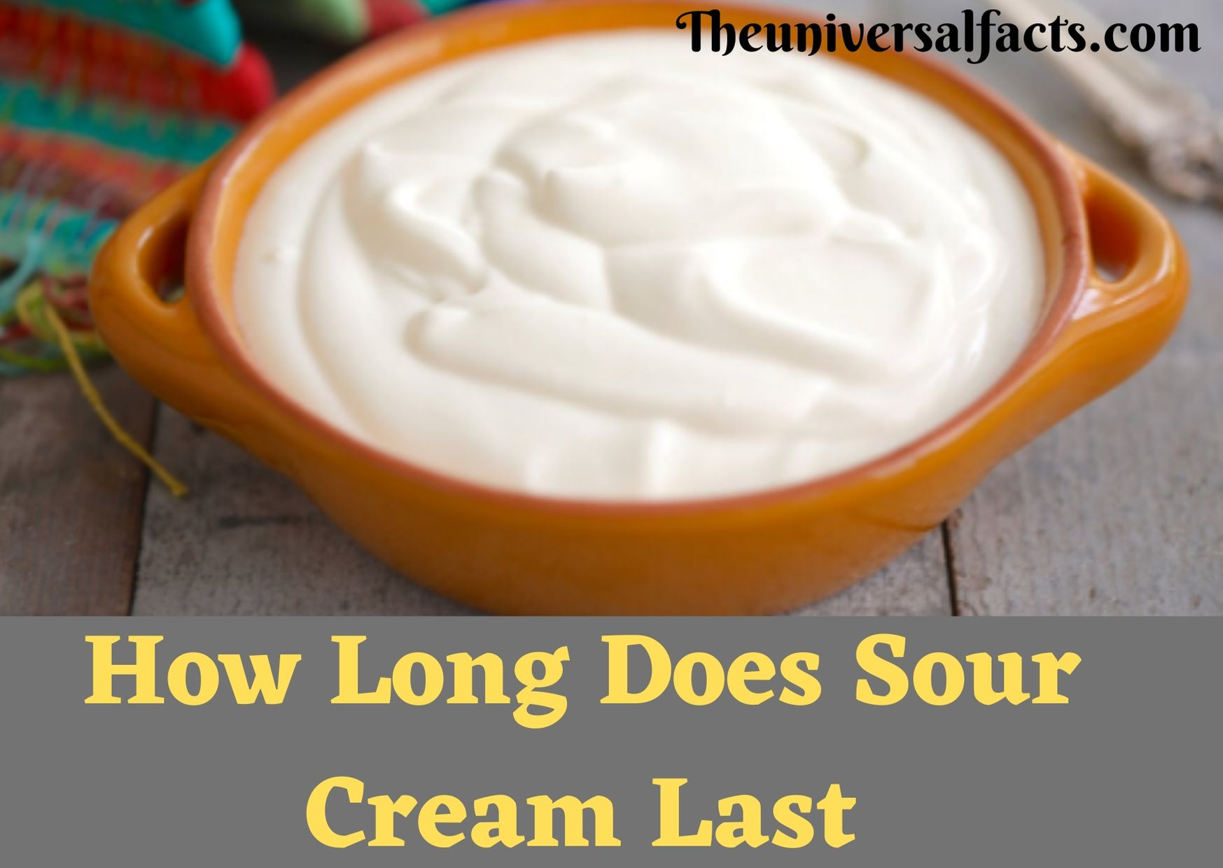 How Long Does Sour Cream Last