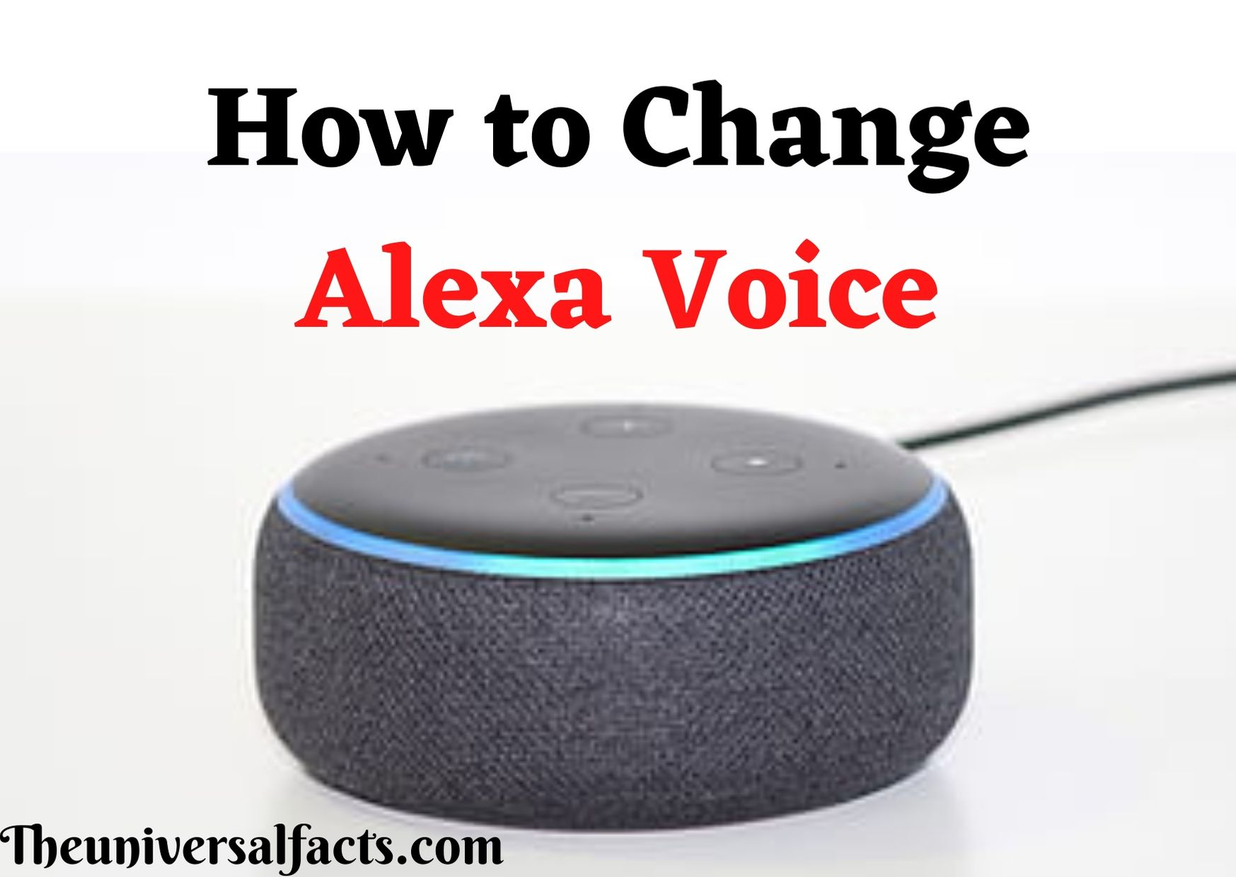 How to Change Alexa Voice
