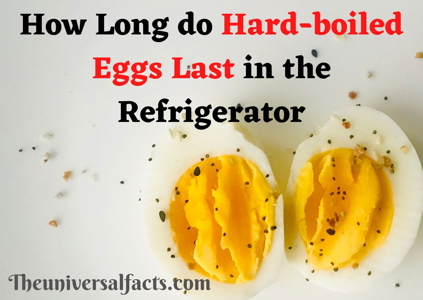 How Long do Hard-boiled Eggs Last in the Refrigerator