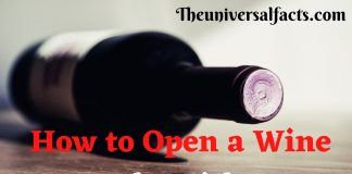 How to Open a Wine Bottle Without Corkscrew